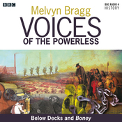 Voices of the Powerless: Below Decks and Boney: The Royal Naval Dockyards, Chatham, Nelson and the Napoleonic Wars audiobook download