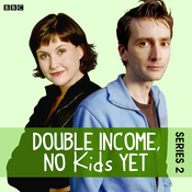 Double Income, No Kids Yet: Writer's Retreat (Series 2, Episode 6) audiobook download