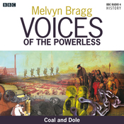 Voices of the Powerless: Coal and Dole: Merthyr Tydfil, Coal Mining and the Depression audiobook download