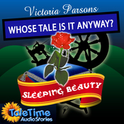 Sleeping Beauty: Whose Tale Is It Anyways? audiobook download