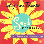 The Seed Manifesto: The Feminine Way to Create Business (Unabridged) audiobook download