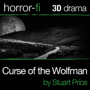 Curse of the Wolfman: A 3D Horror-fi Production (Unabridged) audiobook download