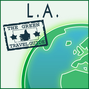 Green Travel Guide: L.A. (Unabridged) audiobook download