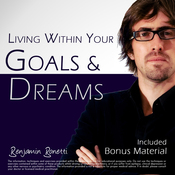 Living Within Your Goals & Dreams with Hypnosis: Plus Bestselling Deep Relaxation Audio audiobook download