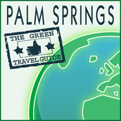 Palm Springs: Green Travel Guide audiobook download