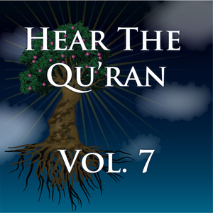 Hear-the-quran-volume-7-surah-11-v9-surah-14v6-unabridged-audiobook