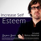 Increase Self Esteem with Hypnosis - Plus International Bestselling Relaxation Audio audiobook download