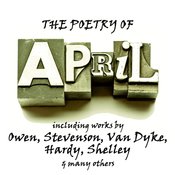 The Poetry of April: A Month in Verse (Unabridged) audiobook download