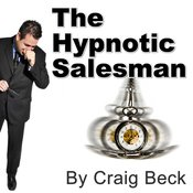 The Hypnotic Salesman: Subliminal Sales Techniques audiobook download