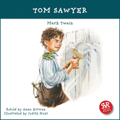 Tom Sawyer: An Accurate and Entertaining Retelling of Mark Twain's Timeless Cassic audiobook download