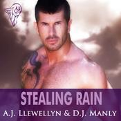 Stealing Rain: Stealing My Heart (Unabridged) audiobook download