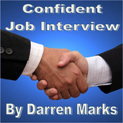 Confident Job Interview: Be Successful & Self Assured audiobook download