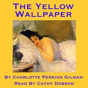 The Yellow Wallpaper (Unabridged) audiobook download