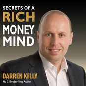 Secrets of a Rich Money Mind (Unabridged) audiobook download