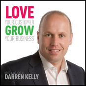 Love Your Customer, Grow Your Business audiobook download