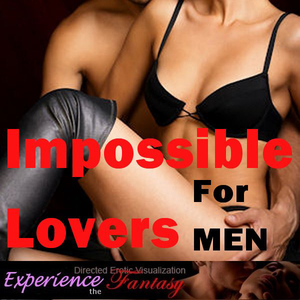 Impossible-lovers-for-men-directed-erotic-visualisation-audiobook