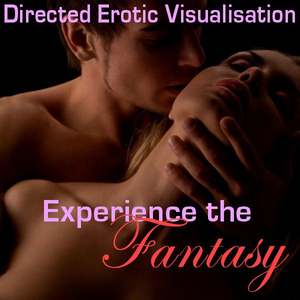 Experience-the-fantasy-directed-erotic-visualisation-audiobook