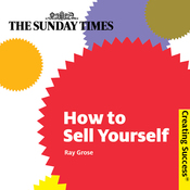How to Sell Yourself: Creating Success Series (Unabridged) audiobook download