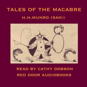 Tales-of-the-macabre-unabridged-audiobook