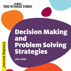 Decision-making-and-problem-solving-strategies-creating-success-series-unabridged-audiobook