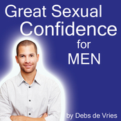 Great Sexual Confidence for Men audiobook download