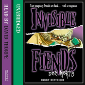 Invisible Fiends  -  Doc Mortis (Unabridged) audiobook download