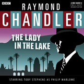 Classic Chandler: The Lady in the Lake audiobook download