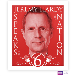 Jeremy-hardy-speaks-to-the-nation-series-6-audiobook