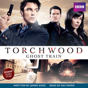 Torchwood: Ghost Train (Unabridged) audiobook download
