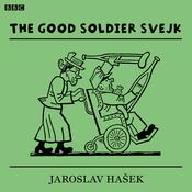 The Good Soldier Svejk audiobook download