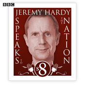 Jeremy Hardy Speaks to the Nation: Complete Series 8 audiobook download
