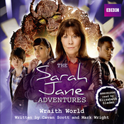 The Sarah Jane Adventures: Wraith World (Unabridged) audiobook download