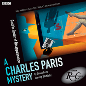 A Charles Paris Mystery: Cast in Order of Disappearance (BBC Radio Crimes) audiobook download