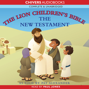 The Lion Children's Bible - New Testament (Unabridged) audiobook download