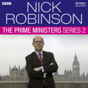 Nick Robinson's The Prime Ministers: The Complete Series 2 audiobook download