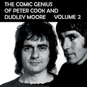 The Comic Genius of Peter Cook and Dudley Moore, Volume 2 (Unabridged) audiobook download