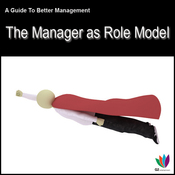 The Manager as Role Model: A Guide to Better Management (Unabridged) audiobook download