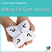 Making the Right Decisions: A Guide to Better Management (Unabridged) audiobook download