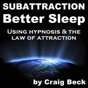 Subattraction-better-sleep-using-hypnosis-the-law-of-attraction-audiobook