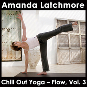 Chill Out Yoga - Flow: Vol. 3: To Energise and Bring Balance - Intermediate or Advanced Level audiobook download
