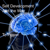 Self Development and the Way to Power (Unabridged) audiobook download