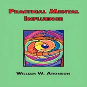 Practical Mental Influence (Unabridged) audiobook download