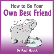 How to Be Your Own Best Friend (Unabridged) audiobook download