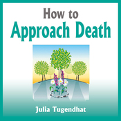 How to Approach Death (Unabridged) audiobook download