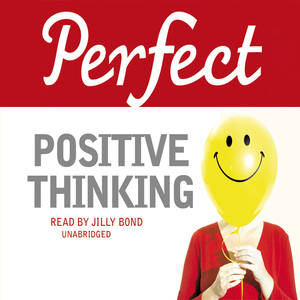 Perfect-positive-thinking-unabridged-audiobook