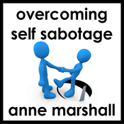 Overcome Self Sabotage: And Dissolve Your Limitations From The Past (Unabridged) audiobook download