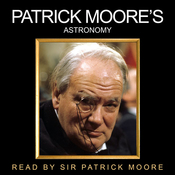 Patrick Moore's Astronomy (Unabridged) audiobook download