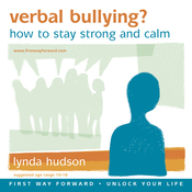 Verbal Bullying: Learn How to Stay Strong and Calm (ages 6-9) audiobook download