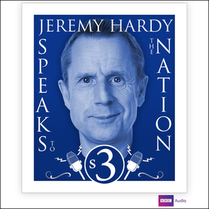 Jeremy-hardy-speaks-to-the-nation-series-3-audiobook
