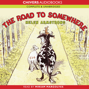 The Road to Somewhere (Unabridged) audiobook download